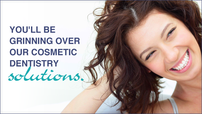 You'll be grinning over our cosmetic dentistry solutions.